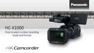 getlinkyoutube.com-Panasonic HC-X1000 Camera How to selecting a recording mode and format.