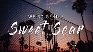 Weird Genius   Sweet Scar (Lyrics / Lyric Video)