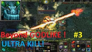 getlinkyoutube.com-DotA 6.83d - Slardar Beyond GODLIKE ! #3 ( ULTRA KILL)