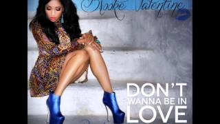 Brooke Valentine - Don't Wanna Be In Love (rmx) (ft. Scarface)