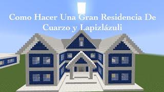 getlinkyoutube.com-Como hacer Gran Residencia De Cuarzo y Lapislázuli (PT1)
