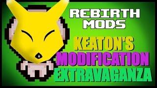 Rebirth Mods - Keaton's Modification Extravaganza [4]