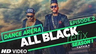 "getlinkyoutube.com-""All Black Song"" Refix | Sukhe Ft. Raftaar | Dance Arena | Episode 2 | Tatva K | T-Series"