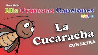 getlinkyoutube.com-La Cucaracha (Ya No Puede Caminar) - CON LETRA - Nora Galit
