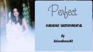 getlinkyoutube.com-Selena Gomez - Perfect Karaoke / Instrumental with lyrics on screen