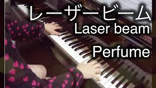 getlinkyoutube.com-【 Perfume 】 レーザービーム Laser beam【 ピアノ Piano 】