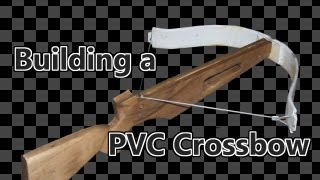 getlinkyoutube.com-How to Build a PVC Crossbow