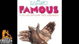 IAMSU! ft. Dej Loaf & K Camp - Famous (Produced by JuneonnaBeat) [Thizzler.com]