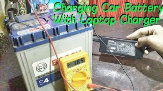 Charge Your Car Battery With Laptop Charger!