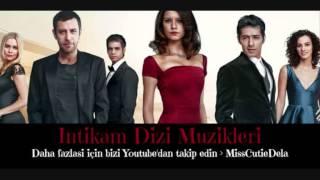 Intikam Dizi Müzikleri – Eskiyi Hatirlama Muzigi.