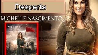 Michelle Nascimento - Desperta width=