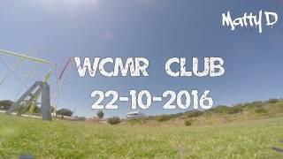 getlinkyoutube.com-WCMR 22 10 2016 - Matty D FPV