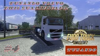 Tunando no Euro Truck Simulator 2 #4 Tunando Volvo FH16 Qualificado