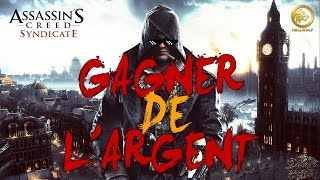 getlinkyoutube.com-Assassin's Creed Syndicate : Gagner Beaucoup d'Argent | Hors Série