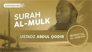 Surah Al Mulk - Ustadz Abdul Qadir width=