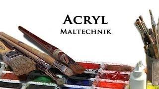 getlinkyoutube.com-Acrylmalerei - Maltechniken