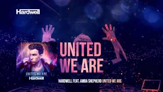 getlinkyoutube.com-Hardwell feat. Amba Shepherd - United We Are (OUT NOW!) #UnitedWeAre