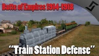getlinkyoutube.com-Battle of Empires 1914-1918 - Train Station Defense