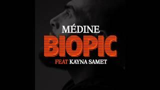 Médine - Biopic (ft Kayna Samet)