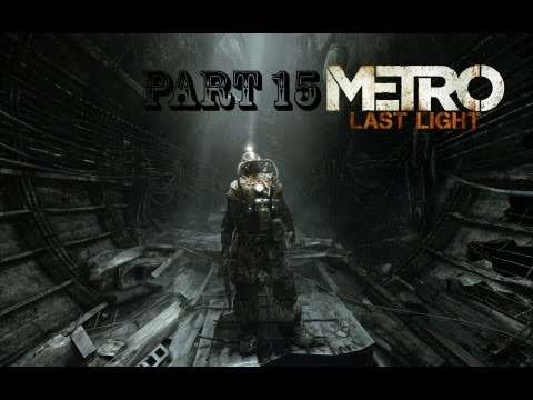 lets play metro last light part 15 church