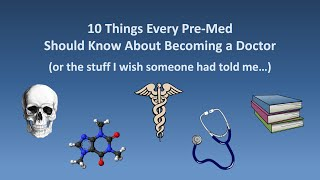 getlinkyoutube.com-10 Things Every Pre-Med Should Know About Becoming a Doctor