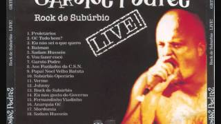getlinkyoutube.com-Garotos Podres - Rock De Suburbio LIVE!