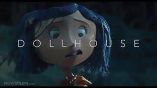 getlinkyoutube.com-- D O L L H O U S E - Coraline