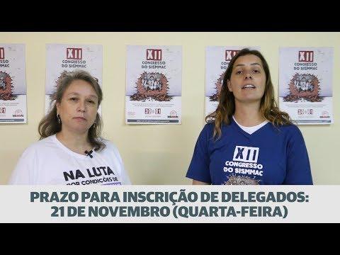 Vídeo: XII Congresso do SISMMAC - prazo para inscrição de delegados