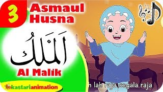 ASMAUL HUSNA 3 - AL MALIK bersama Diva   Kastari Animation Official