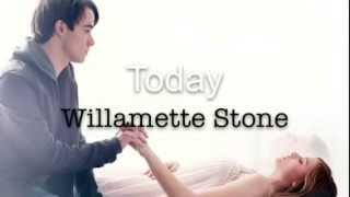 getlinkyoutube.com-❤️ Today - Willamette Stone (If I Stay Soundtrack) - Lyrics ❤️