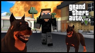 getlinkyoutube.com-Minecraft - GTA V Mod - Grand Theft Auto 5 - GUARD DOGS!