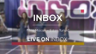 Trio Macan - Edan Turun (Live On Inbox)