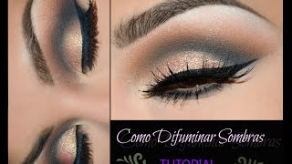 getlinkyoutube.com-COMO DIFUMINAR SOMBRAS TUTORIAL / HOW TO  BLEND EYESHADOWS   | auroramakeup