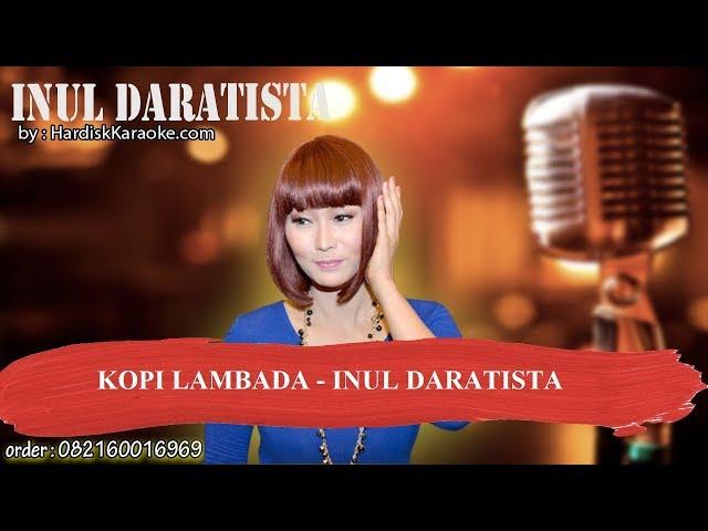 KOPI LAMBADA   INUL DARATISTA Karaoke