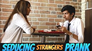 This Girl Seducing Strangers In Public | Prank In India |