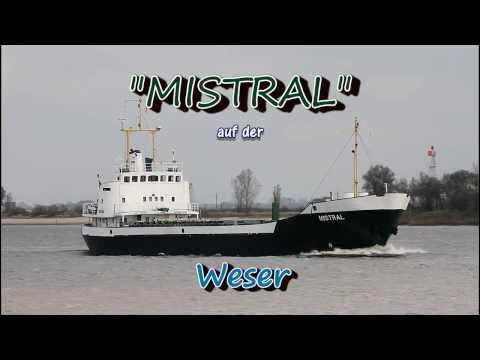 Click to view video MISTRAL - IMO 6617855 - Germany - Weser - Brake Unterweser - 22.10.2013