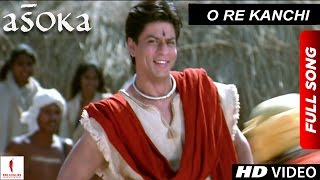 getlinkyoutube.com-O Re Kanchi | HD | Full Song | Asoka | Shah Rukh Khan | Kareena Kapoor
