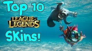 getlinkyoutube.com-Top 10 Skins - League of Legends