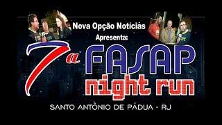 Nova Opção Notícias-7ª FASAP Night Run