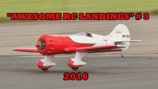 "getlinkyoutube.com-""AWESOME RC LANDINGS"" - MIXED MODELS / SPORTS & GENERAL ETC # 3 - 2017"