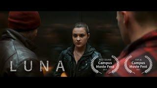 LUNA | Action Short Film | CMF 2017