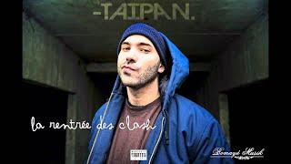 Taipan - La rentrée des clash