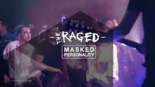 THE RAGED - MASKED PERSONALITY (Live @ Eiger)