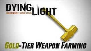 getlinkyoutube.com-Dying Light How To Get Gold Weapons Fast 2016!!!!