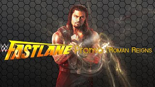 WWE Fast Lane Promo 2015 - Roman Reigns vs Daniel Bryan