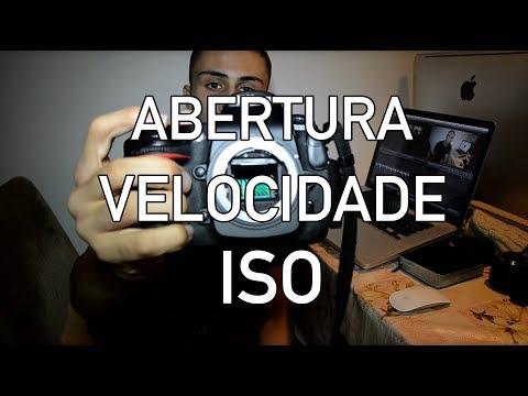 Abertura, velocidade e ISO (video detalhado) - Video aula de Fotografia - Tutorial