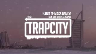 getlinkyoutube.com-Rain Man & Krysta Youngs - Habit (T-Mass Remix)