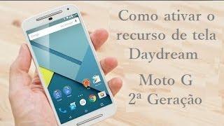 getlinkyoutube.com-Moto G 2ª Geração Daydream O que é, e como ativar esse recurso de tela