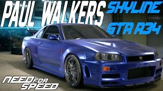 getlinkyoutube.com-Need For Speed 2015 : PAUL WALKER'S NISSAN SKYLINE GT-R R34 CUSTOMIZATION & DRIFT BUILD