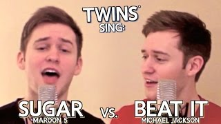 getlinkyoutube.com-Twins sing Maroon 5 - Sugar w/ Beat it - Michael Jackson (Acoustic Music Video Cover)